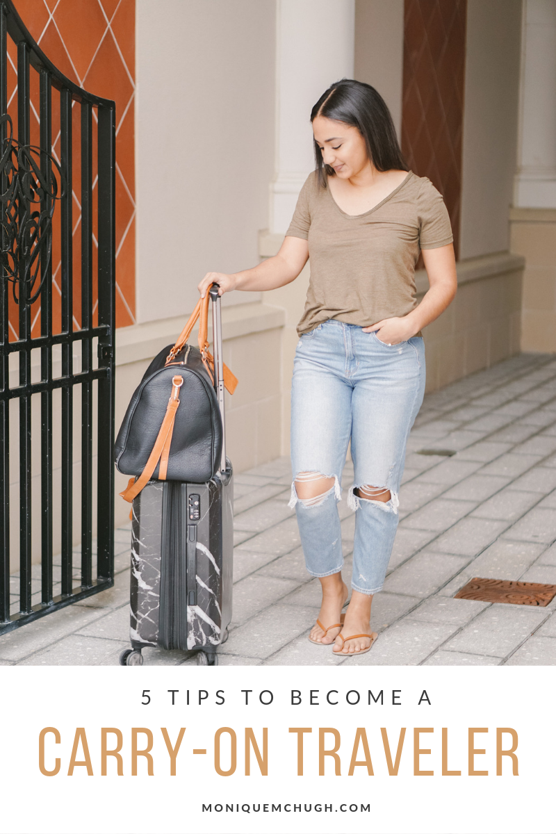 5 Tips to Become a Carryon Traveler- Monique McHugh Blog